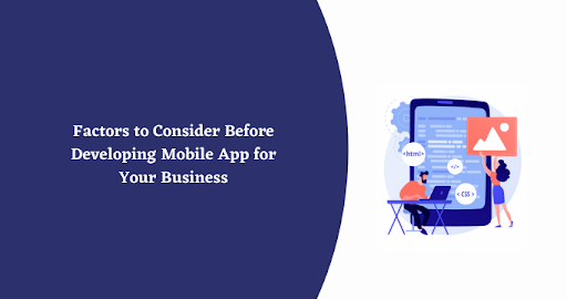 Factors to Consider Before Developing Mobile App for Your Business